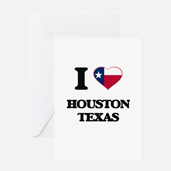 I love Houston Texas Greeting Cards