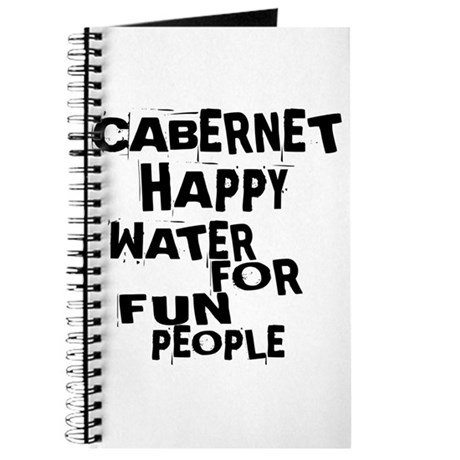 Cabernet Happy Water For Fun People Journal