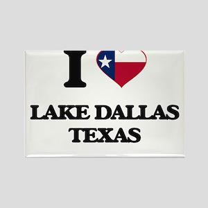 I love Lake Dallas Texas Magnets