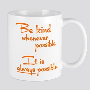 ALWAYS POSSIBLE Mug