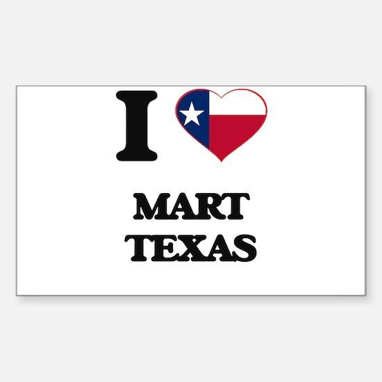 I love Mart Texas Decal