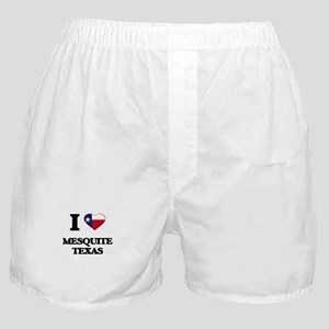 I love Mesquite Texas Boxer Shorts