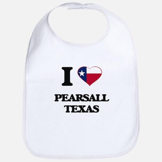 I love Pearsall Texas Bib
