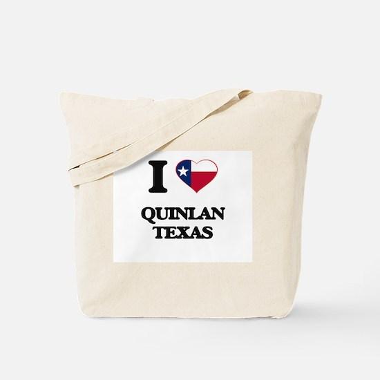 I love Quinlan Texas Tote Bag
