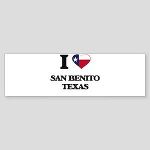 I love San Benito Texas Bumper Sticker