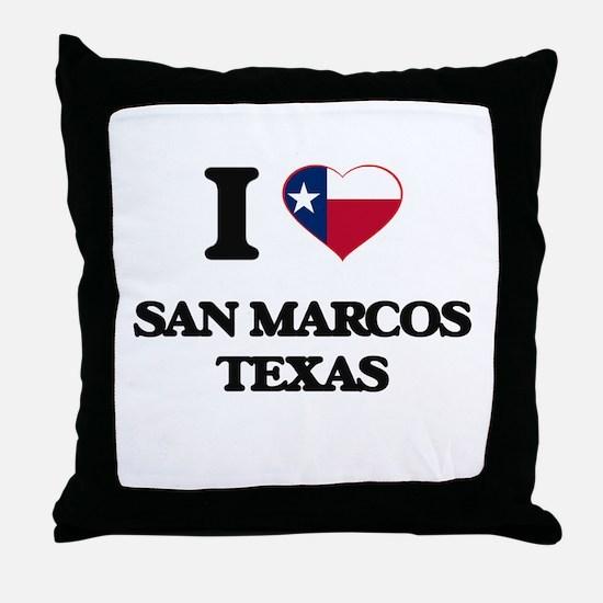 I love San Marcos Texas Throw Pillow