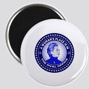 A Woman's Place is in the Oval Office Magnet
