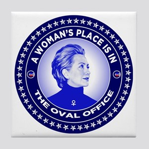 A Woman's Place is in the Oval Office Tile Coaster