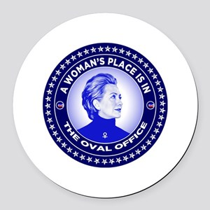A Woman's Place is in the Oval Of Round Car Magnet