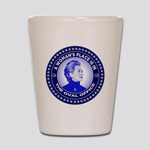 A Woman's Place is in the Oval Office Shot Glass