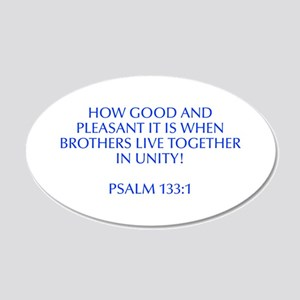 How good and pleasant it is when brothers live tog