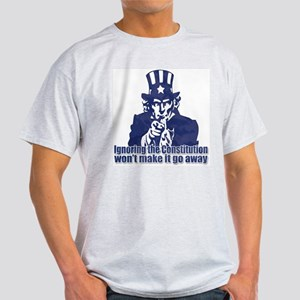 Don't Ignore the Constitution Light T-Shirt