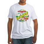 Reggae Reggae Reggae Fitted T-Shirt