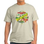 Reggae Reggae Reggae Light T-Shirt
