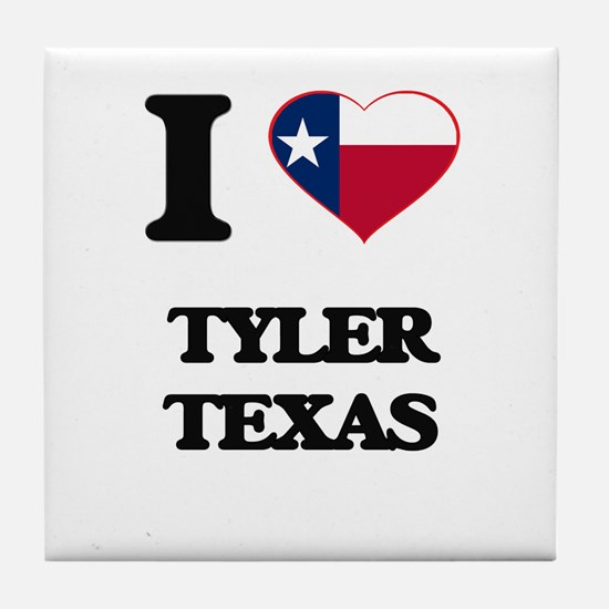 I love Tyler Texas Tile Coaster