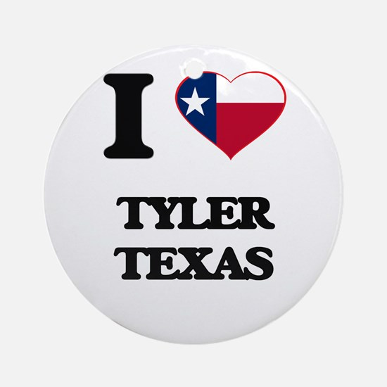 I love Tyler Texas Ornament (Round)