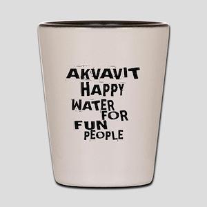 Akvavit Happy Water For Fun People Shot Glass