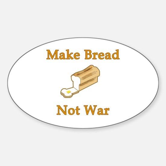 Make Bread Not War Oval Decal