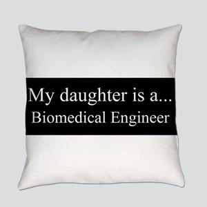 Daughter - Biomedical Engineer Everyday Pillow