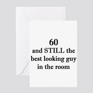 60 still best looking 2 Greeting Cards