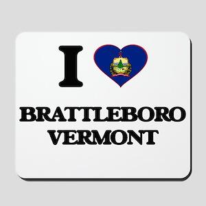 I love Brattleboro Vermont Mousepad