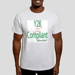 Y2K non compliant Light T-Shirt