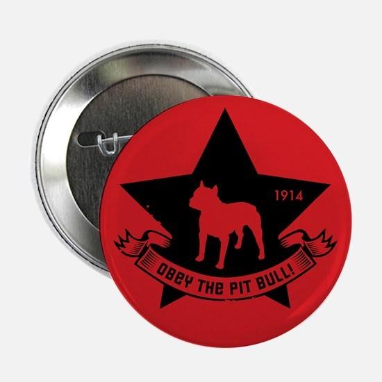 Obey the Pit Bull! Icon Propaganda Button