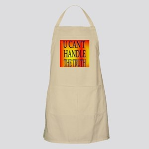 U CAN'T HANDLE THE TRUTH BBQ Apron