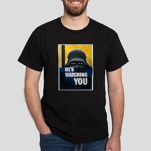 He's Watching You (Front) Dark T-Shirt