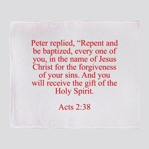 Peter replied Repent and be baptized every one of