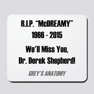 "RIP ""McDREAMY"" Mousepad"