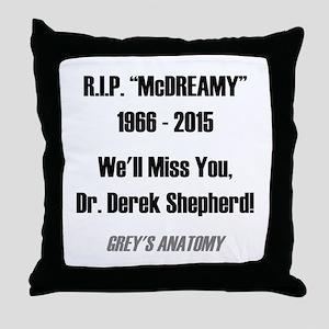 """RIP """"McDREAMY"""" Throw Pillow"""