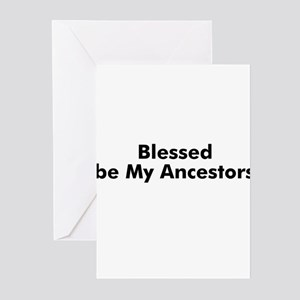 Blessed be My Ancestors Greeting Cards (Pk of 10)