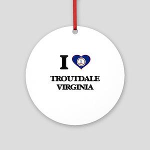 I love Troutdale Virginia Ornament (Round)