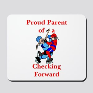 Proud of Checking Forward Mousepad