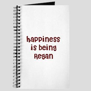 happiness is being Regan Journal