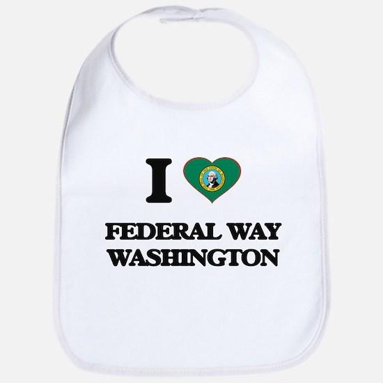 I love Federal Way Washington Bib