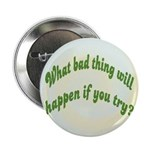 What Bad Thing v2 Button