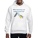 What Bad Thing Hooded Sweatshirt