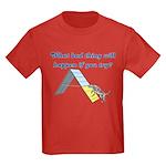 What Bad Thing Kids Dark T-Shirt