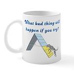 What Bad Thing Mug