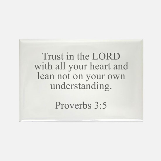 Trust in the LORD with all your heart and lean not
