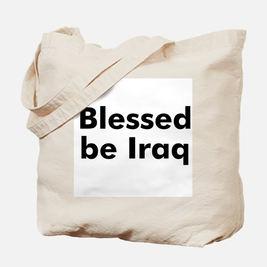 Blessed be Iraq Tote Bag