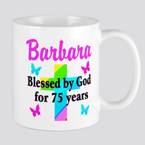 BLESSED 75 YR OLD Mug