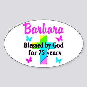BLESSED 75 YR OLD Sticker (Oval)