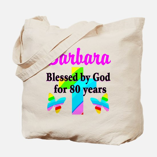BLESSED 80 YR OLD Tote Bag