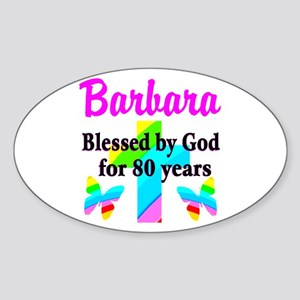 BLESSED 80 YR OLD Sticker (Oval)