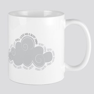 Every cloud has a silver lining Mugs