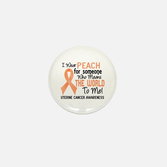 Uterine Cancer MeansWorldToMe2 Mini Button