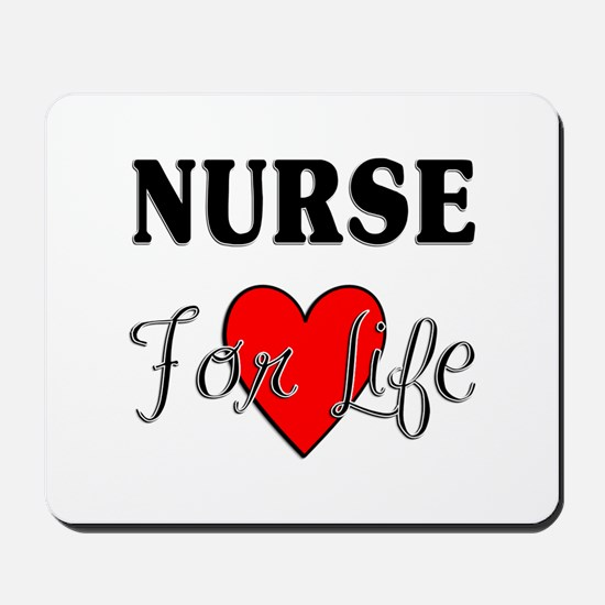 Nurse For Life Mousepad